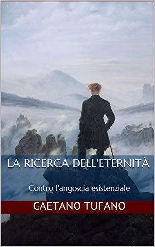 Gaetano Tufano, La ricerca dell'eternità